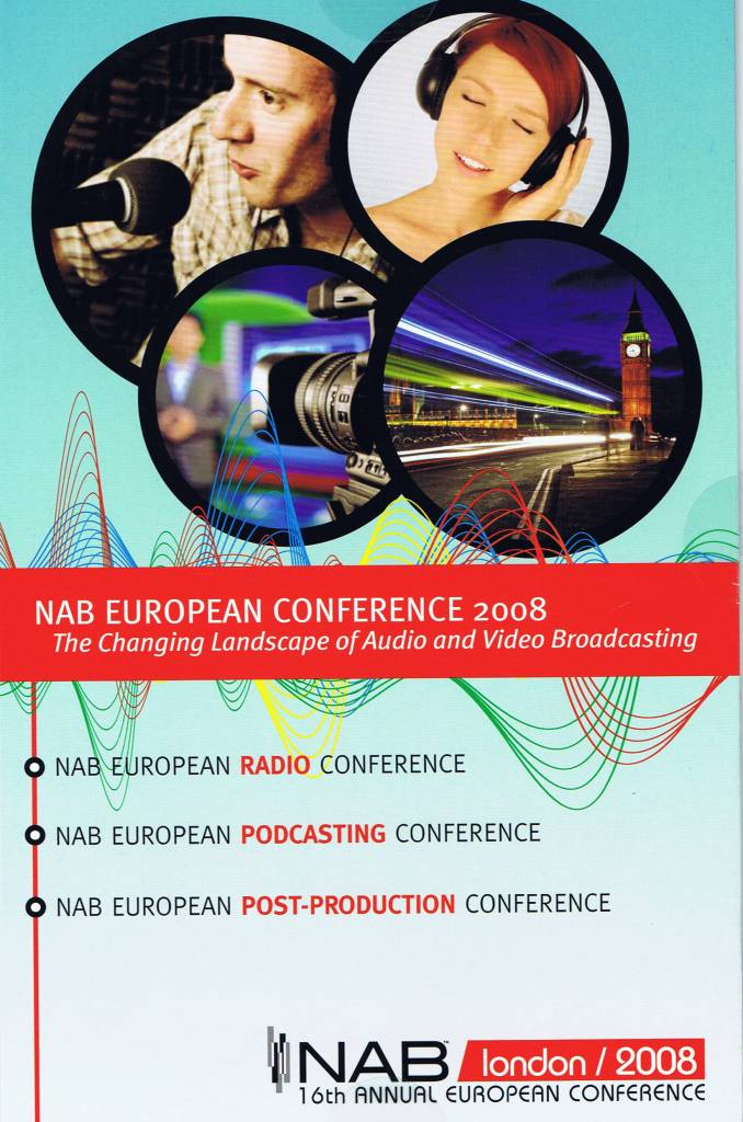 NAB LONDON 2008 RADIO CONFERENCE