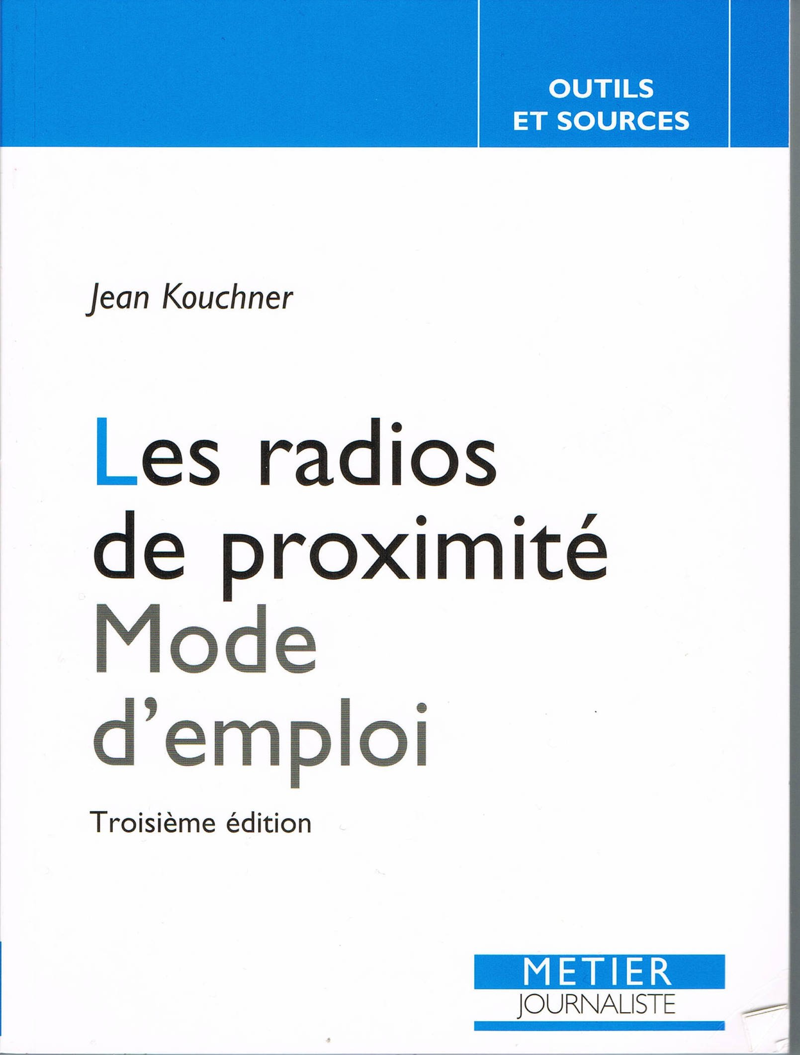 Les radios de proximité  Mode d'emploi